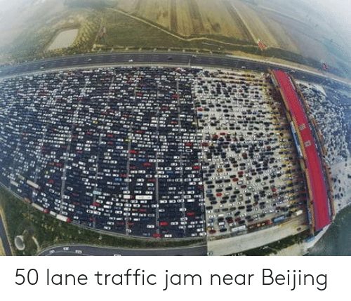 Beijing, Traffic, and Jam: 50 lane traffic jam near Beijing