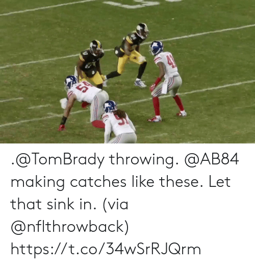 Like These: 50 .@TomBrady throwing. @AB84 making catches like these.  Let that sink in. (via @nflthrowback) https://t.co/34wSrRJQrm
