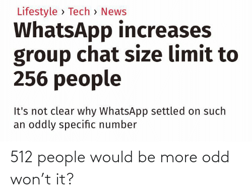 more: 512 people would be more odd won't it?