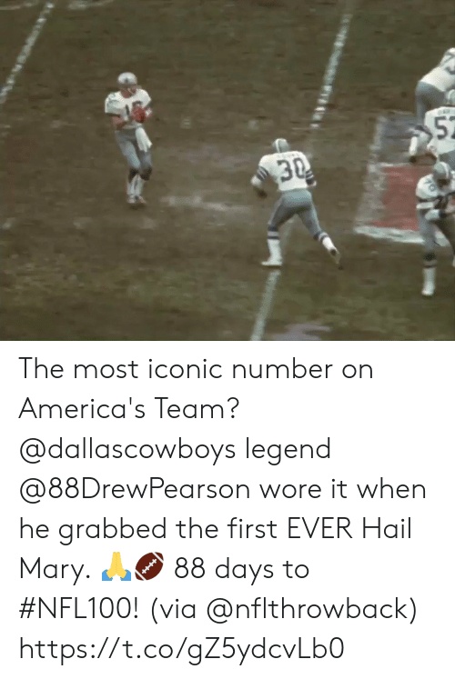 First Ever: 52  30 The most iconic number on America's Team? @dallascowboys legend @88DrewPearson wore it when he grabbed the first EVER Hail Mary. 🙏🏈  88 days to #NFL100! (via @nflthrowback) https://t.co/gZ5ydcvLb0