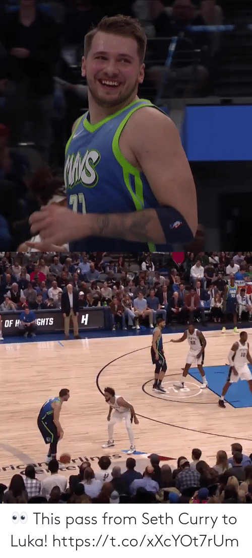 pass: 55  OF H  GHTS  12  ricar  fu 👀 This pass from Seth Curry to Luka! https://t.co/xXcYOt7rUm