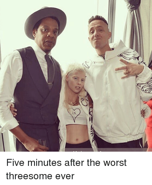 Memes, The Worst, and Threesome: 6 Five minutes after the worst threesome ever