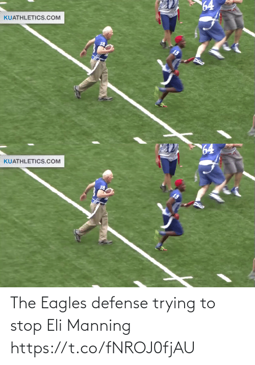defense: 64  KUATHLETICS.COM  28   64  KUATHLETICS.COM The Eagles defense trying to stop Eli Manning https://t.co/fNROJ0fjAU