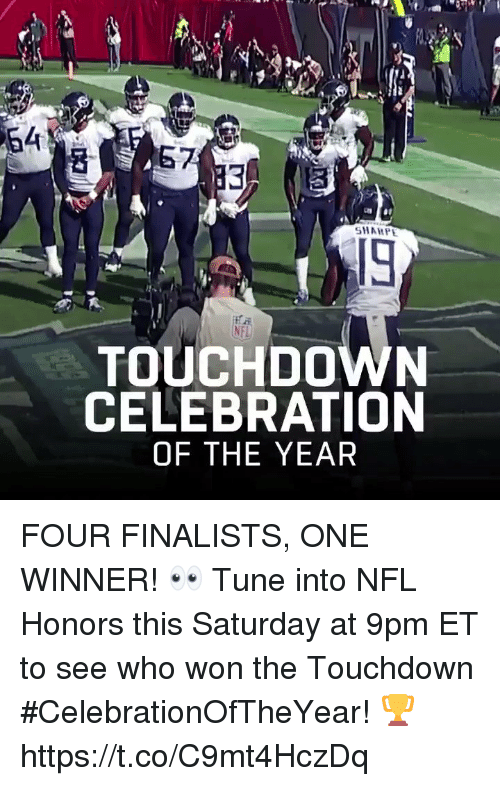 Memes, Nfl, and 🤖: 64  SHAHP  TOUCHDOWN  CELEBRATION  OF THE YEAR FOUR FINALISTS, ONE WINNER! 👀 Tune into NFL Honors this Saturday at 9pm ET to see who won the Touchdown #CelebrationOfTheYear! 🏆 https://t.co/C9mt4HczDq