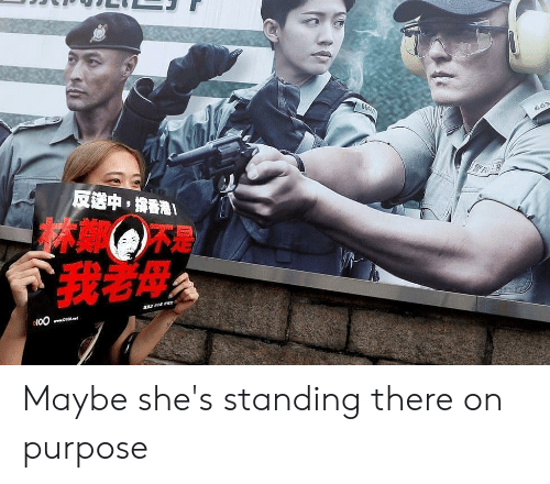 AccidentalComedy, Www, and Shes: 66A31  663  反送中,香港!  令我著母  100  www.b100et Maybe she's standing there on purpose