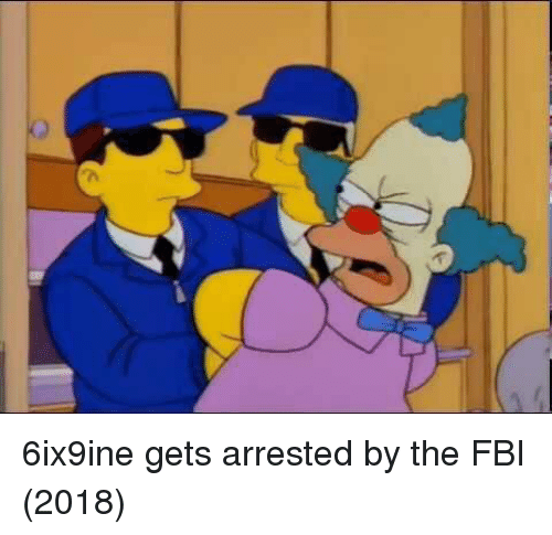 Fbi,  Gets, and Arrested: 6ix9ine gets arrested by the FBI (2018)