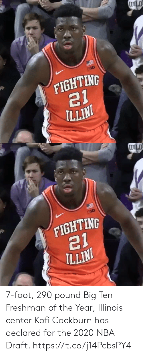 NBA: 7-foot, 290 pound Big Ten Freshman of the Year, Illinois center Kofi Cockburn has declared for the 2020 NBA Draft. https://t.co/j14PcbsPY4
