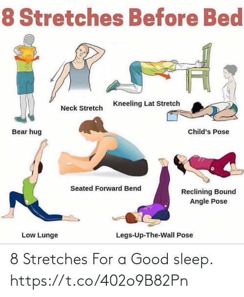 Good: 8 Stretches For a Good sleep. https://t.co/402o9B82Pn