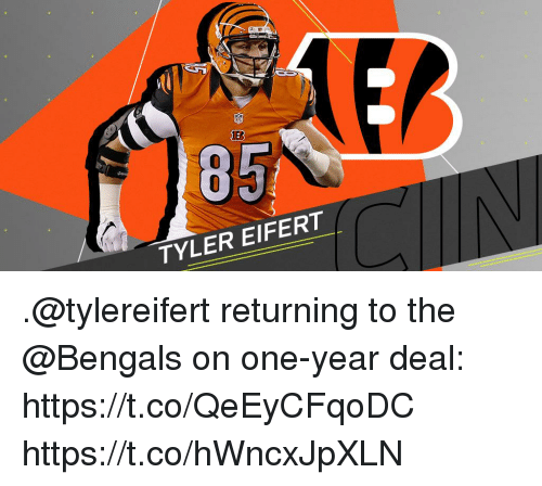 Memes, Bengals, and 🤖: 85  TYLER EIFERT .@tylereifert returning to the @Bengals on one-year deal: https://t.co/QeEyCFqoDC https://t.co/hWncxJpXLN
