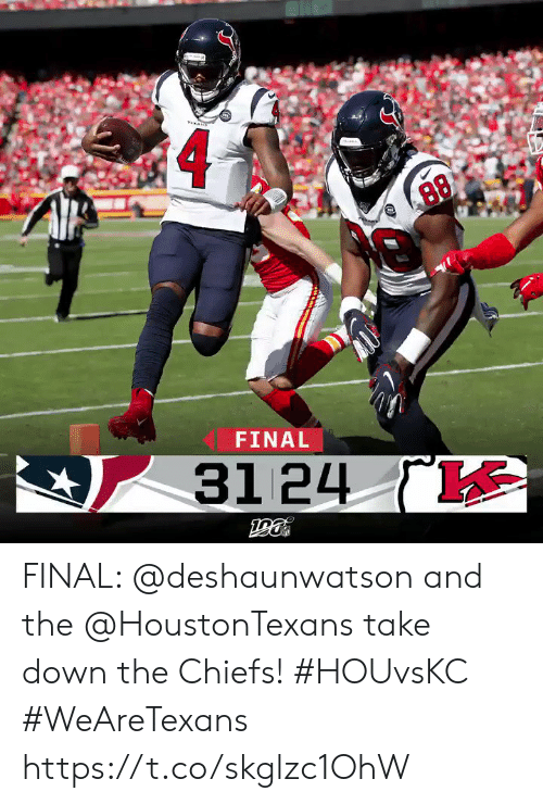 Memes, Chiefs, and 🤖: 88  FINAL  31 24 ( FINAL: @deshaunwatson and the @HoustonTexans take down the Chiefs! #HOUvsKC #WeAreTexans https://t.co/skglzc1OhW