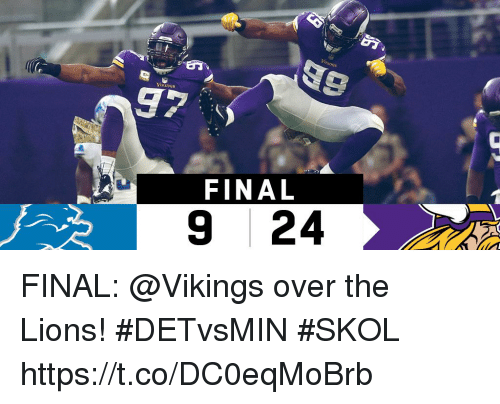 Memes, Lions, and Vikings: 89  97  FINAL  9 24 FINAL: @Vikings over the Lions! #DETvsMIN  #SKOL https://t.co/DC0eqMoBrb