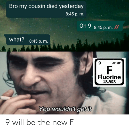 new: 9 will be the new F