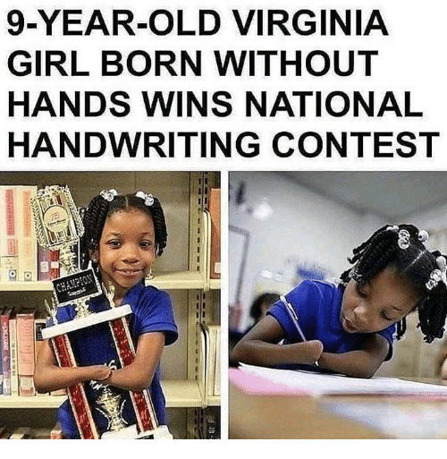 Girl, Virginia, and Old: 9-YEAR-OLD VIRGINIA  GIRL BORN WITHOUT  HANDS WINS NATIONAL  HANDWRITING CONTEST