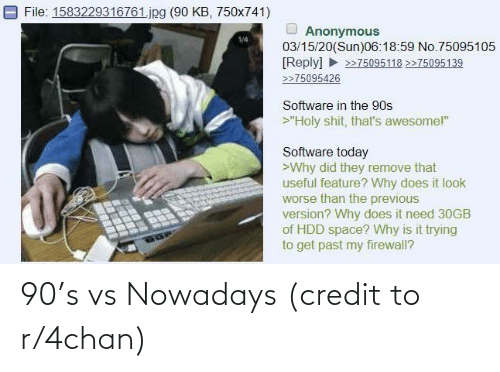 nowadays: 90's vs Nowadays (credit to r/4chan)