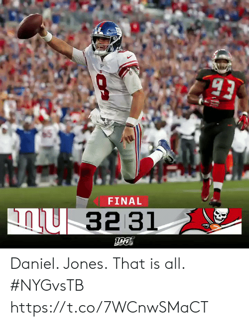 Memes, 🤖, and Daniel: 93  FINAL  32 31 Daniel. Jones.  That is all. #NYGvsTB https://t.co/7WCnwSMaCT
