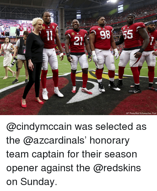Opener: 98 55  DI  ZOBU  AP Photo/Rob Schumacher, Pool @cindymccain was selected as the @azcardinals' honorary team captain for their season opener against the @redskins on Sunday.