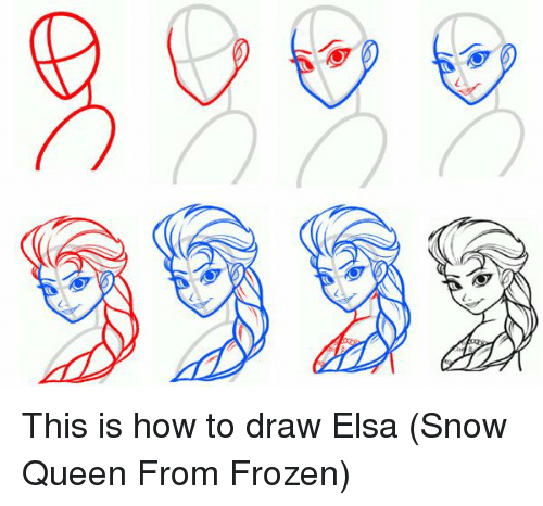 9999 This Is How To Draw Elsa Snow Queen From Frozen Elsa Meme On