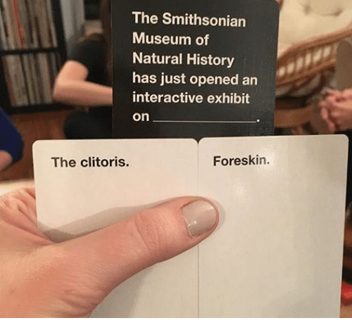 Star Wars, Clitoris, and History: The Smithsonian  Museum of  Natural History  has just opened an  interactive exhibit  On  Foreskin.  The clitoris.