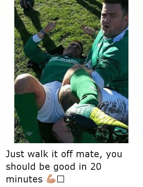 Walk It Off: Just walk it off mate, you should be good in 20 minutes 💪🏼