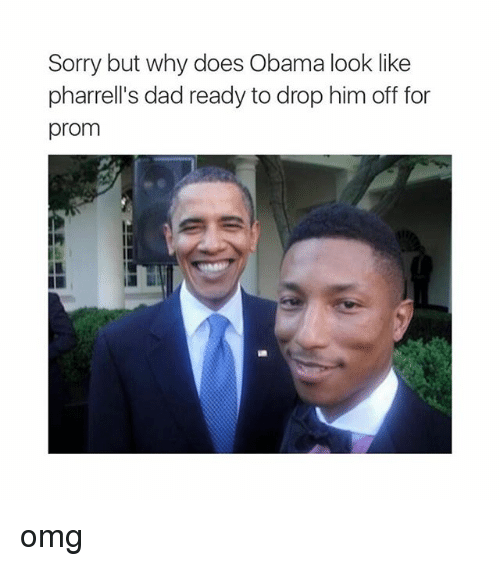 Dad, Doe, and Obama: Sorry but why does Obama look like  pharrell's dad ready to drop him off for  prom omg