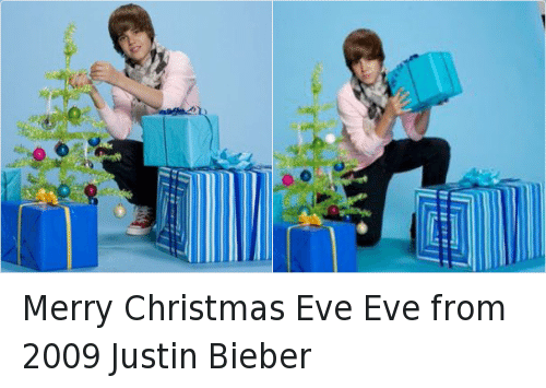 Christmas Eve Eve: 손 Merry Christmas Eve Eve from 2009 Justin Bieber