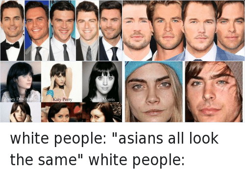 "Asian, Cara Delevingne, and Cheyenne Jackson: white people: ""asians all look the same""  white people: white people: ""asians all look the same"" white people:"