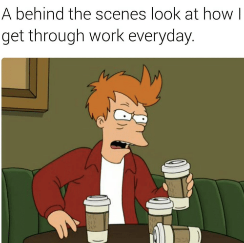 Behind The: A behind the scenes look at how I  get through work everyday.