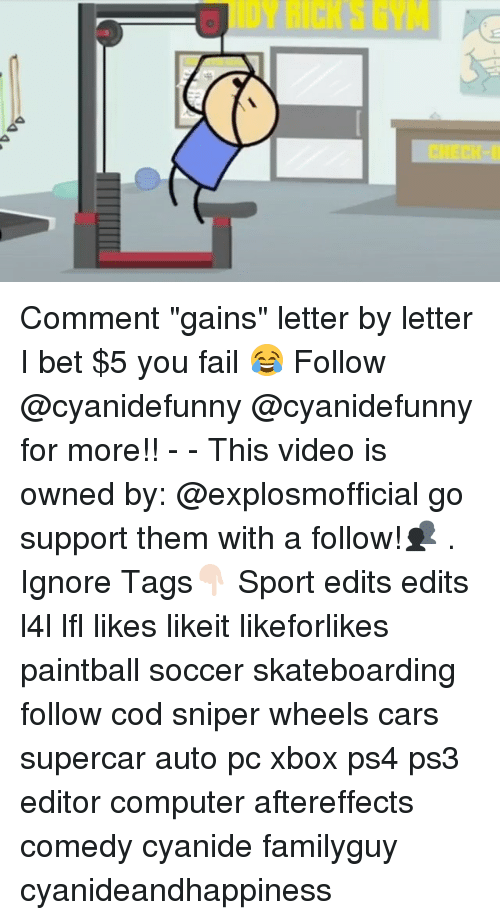 "Cars, Fail, and I Bet: a Comment ""gains"" letter by letter I bet $5 you fail 😂 Follow @cyanidefunny @cyanidefunny for more!! - - This video is owned by: @explosmofficial go support them with a follow!👥 . Ignore Tags👇🏻 Sport edits edits l4l lfl likes likeit likeforlikes paintball soccer skateboarding follow cod sniper wheels cars supercar auto pc xbox ps4 ps3 editor computer aftereffects comedy cyanide familyguy cyanideandhappiness"