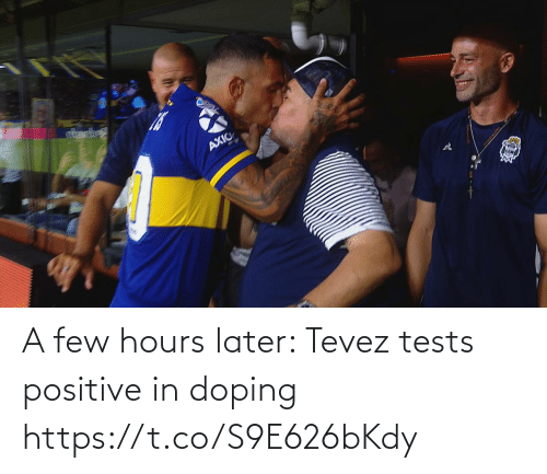 Few: A few hours later: Tevez tests positive in doping https://t.co/S9E626bKdy