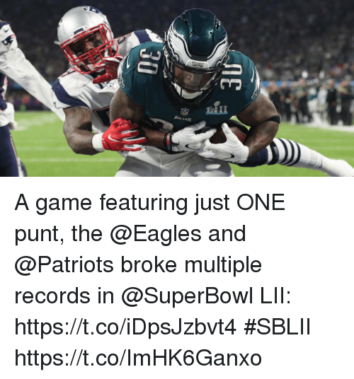 Philadelphia Eagles, Memes, and Patriotic: A game featuring just ONE punt, the @Eagles and @Patriots broke multiple records in @SuperBowl LII: https://t.co/iDpsJzbvt4 #SBLII https://t.co/ImHK6Ganxo