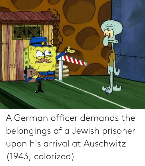 Auschwitz, Jewish, and Belongings: A German officer demands the belongings of a Jewish prisoner upon his arrival at Auschwitz (1943, colorized)
