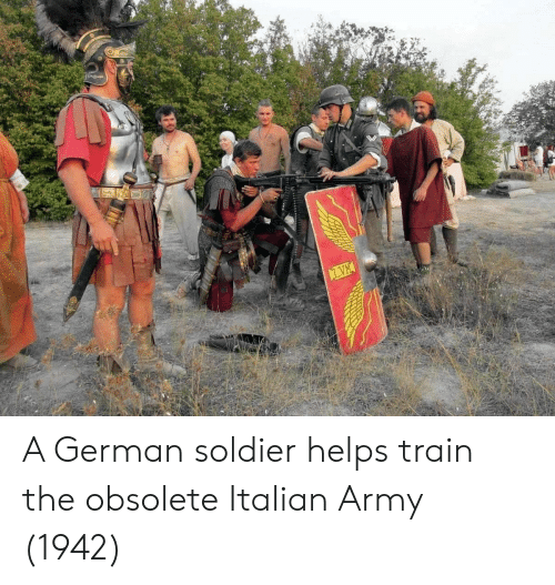 Army, Train, and Helps: A German soldier helps train the obsolete Italian Army (1942)