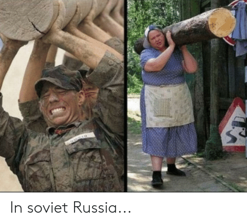 Reddit, Russia, and Soviet: A In soviet Russia...