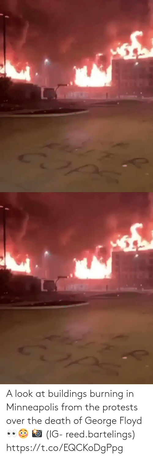 George: A look at buildings burning in Minneapolis from the protests over the death of George Floyd 👀😳 📸 (IG- reed.bartelings) https://t.co/EQCKoDgPpg