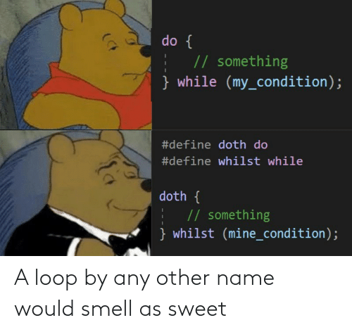 name: A loop by any other name would smell as sweet