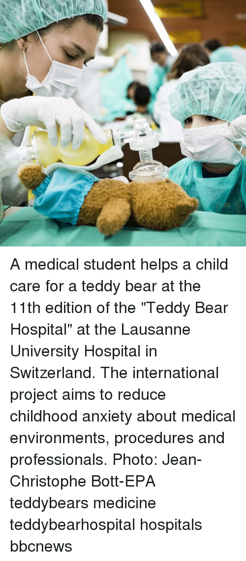"epa: A medical student helps a child care for a teddy bear at the 11th edition of the ""Teddy Bear Hospital"" at the Lausanne University Hospital in Switzerland. The international project aims to reduce childhood anxiety about medical environments, procedures and professionals. Photo: Jean-Christophe Bott-EPA teddybears medicine teddybearhospital hospitals bbcnews"