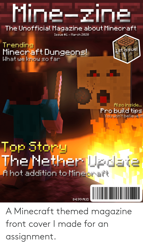 Front Cover: A Minecraft themed magazine front cover I made for an assignment.