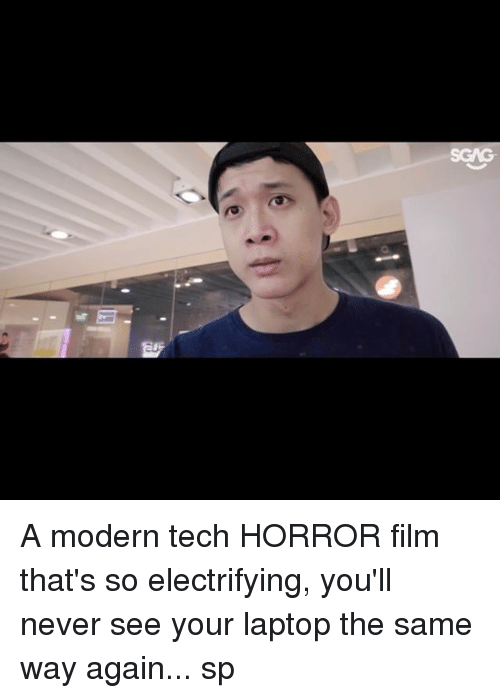 Memes, Laptop, and Film: A modern tech HORROR film that's so electrifying, you'll never see your laptop the same way again... sp