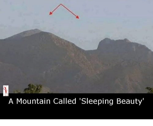 Sleeping Beauty: A Mountain Called 'Sleeping Beauty'