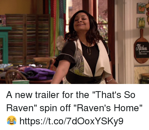 "That's So Raven: A new trailer for the ""That's So Raven"" spin off ""Raven's Home"" 😂 https://t.co/7dOoxYSKy9"