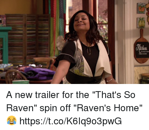 "That's So Raven: A new trailer for the ""That's So Raven"" spin off ""Raven's Home"" 😂 https://t.co/K6Iq9o3pwG"