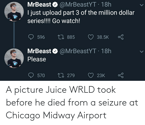 Chicago, Juice, and A Picture: A picture Juice WRLD took before he died from a seizure at Chicago Midway Airport