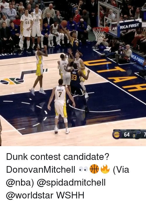 Dunk, Memes, and Nba: A RICA FIRST  AICA FIRST  64 Dunk contest candidate? DonovanMitchell 👀🏀🔥 (Via @nba) @spidadmitchell @worldstar WSHH