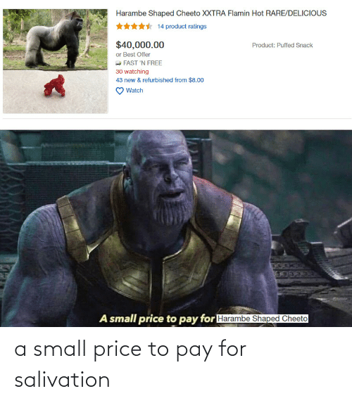 Pay: a small price to pay for salivation