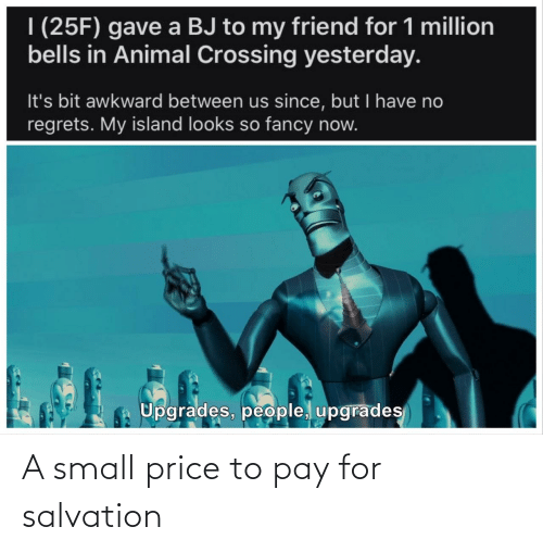 for: A small price to pay for salvation