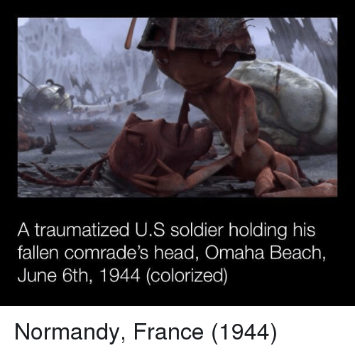 Omaha: A traumatized U.S soldier holding his  fallen comrade's head, Omaha Beach,  June 6th, 1944 (colorized) Normandy, France (1944)