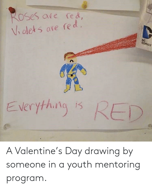 valentine: A Valentine's Day drawing by someone in a youth mentoring program.