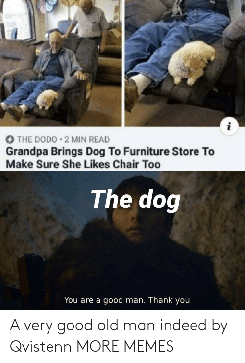 old man: A very good old man indeed by Qvistenn MORE MEMES