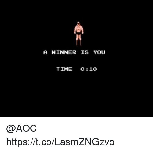Memes, Time, and 🤖: A WINNER IS YOU  TIME o:10 @AOC https://t.co/LasmZNGzvo