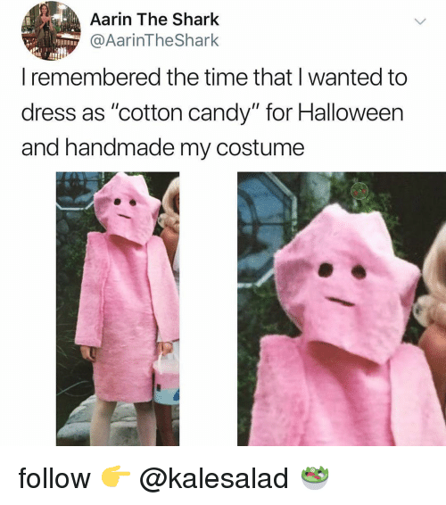 "Candy, Halloween, and Shark: Aarin The Shark  @AarinTheShark  remembered the time that wanted to  dress as ""cotton candy"" for Halloween  and handmade my costume follow 👉 @kalesalad 🥗"